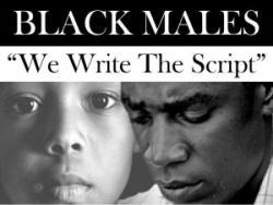 Black Males We Write The Script